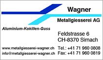 Wagner Metallgiesserei AG
