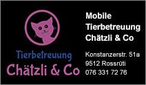 Tierbetreuung Chätzli & Co.