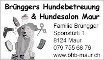 Brünggers Hundebetreuung & Hundesalon Maur